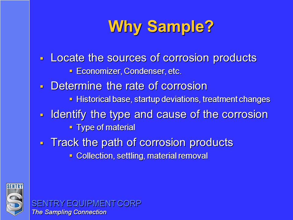 Why Sample Locate the sources of corrosion products