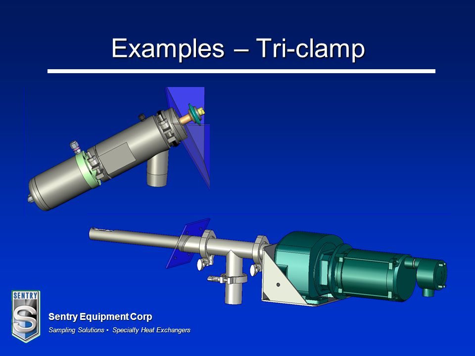 Examples – Tri-clamp