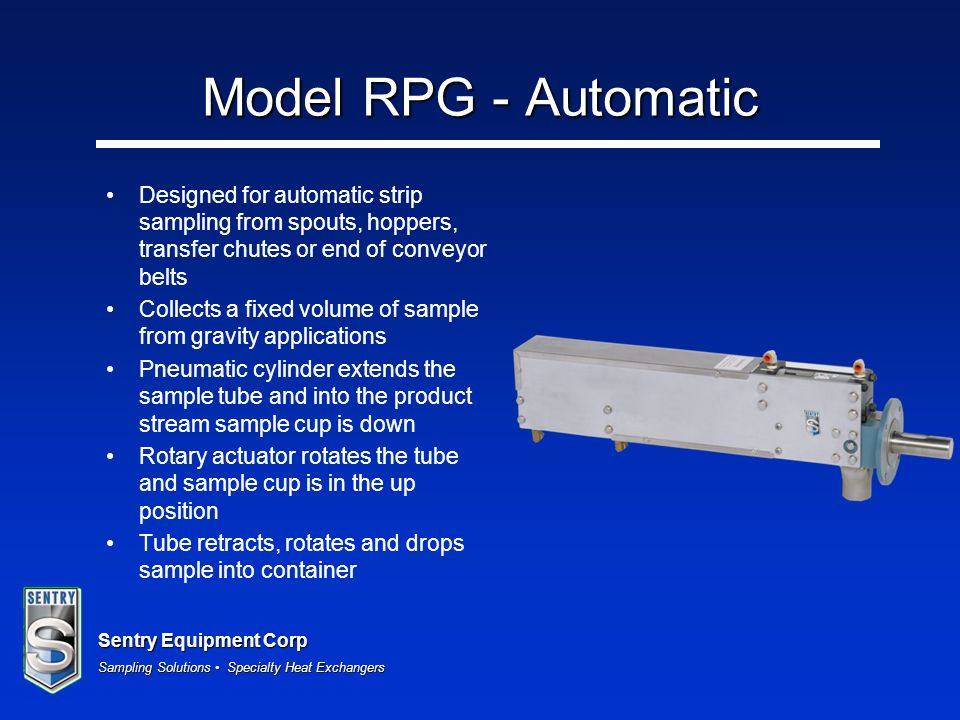 Model RPG - Automatic Designed for automatic strip sampling from spouts, hoppers, transfer chutes or end of conveyor belts.