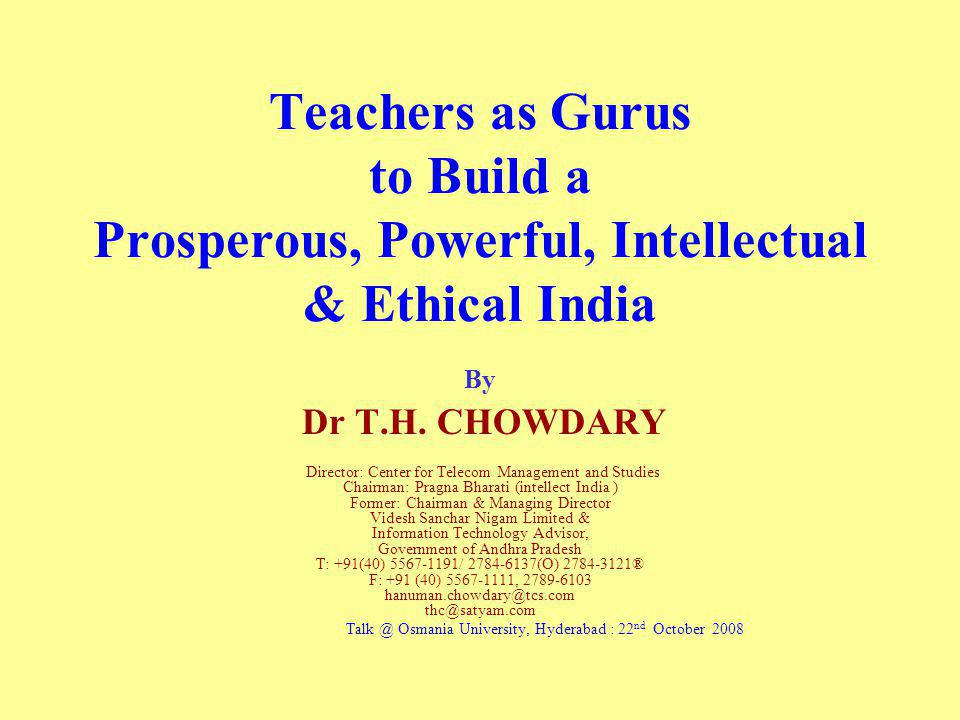Teachers as Gurus to Build a Prosperous, Powerful, Intellectual & Ethical India