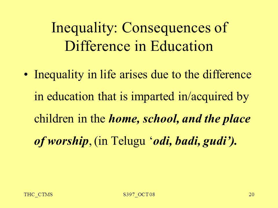 Inequality: Consequences of Difference in Education