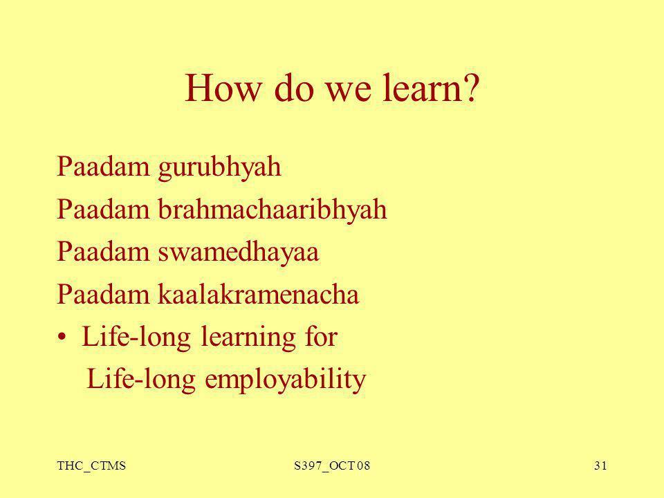 How do we learn Paadam gurubhyah Paadam brahmachaaribhyah