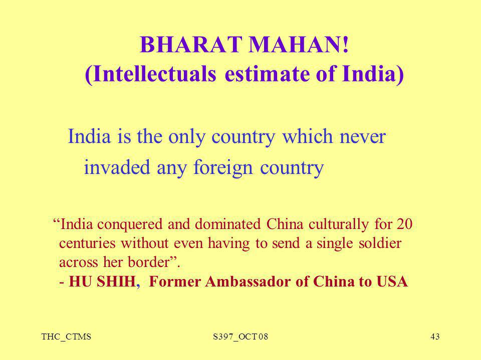 BHARAT MAHAN! (Intellectuals estimate of India)
