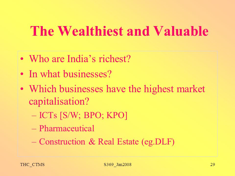 The Wealthiest and Valuable