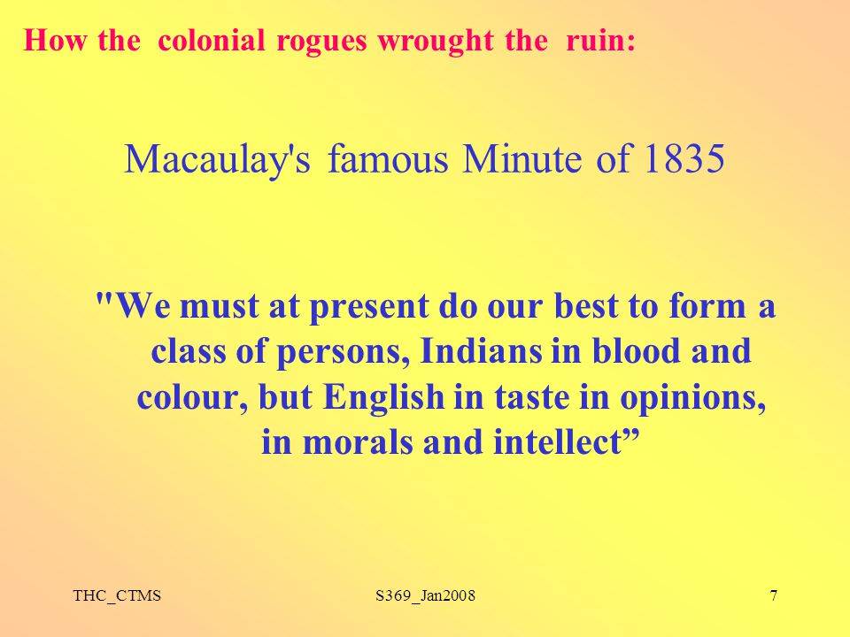 Macaulay s famous Minute of 1835