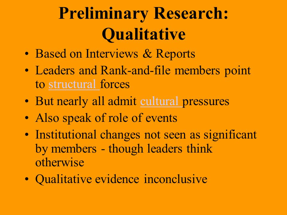 Preliminary Research: Qualitative