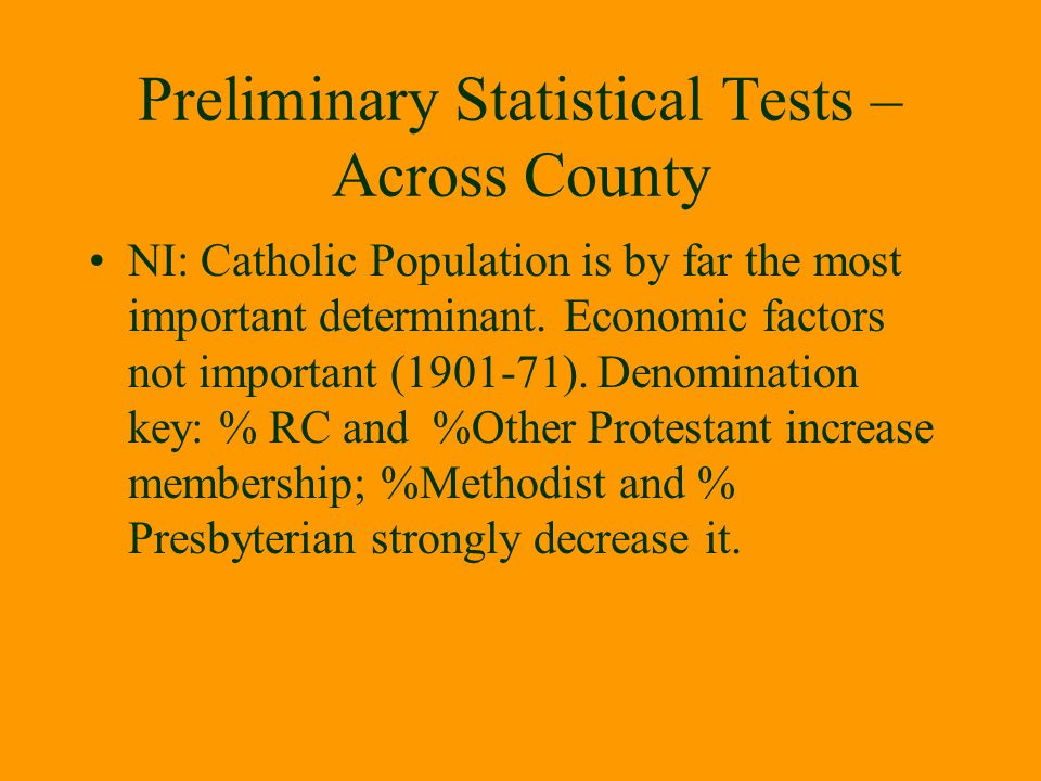 Preliminary Statistical Tests – Across County