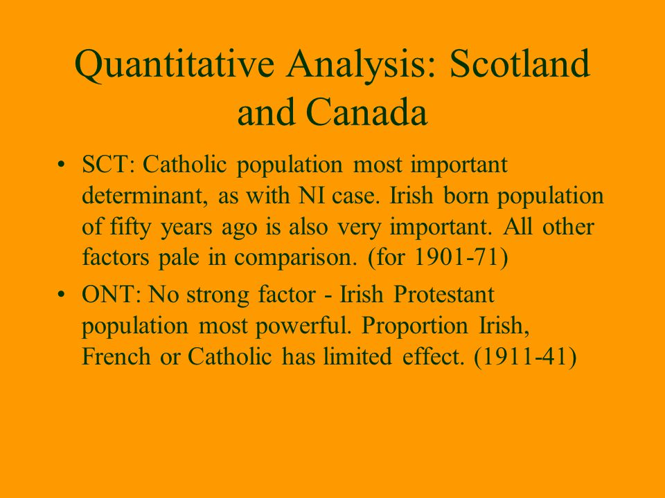 Quantitative Analysis: Scotland and Canada