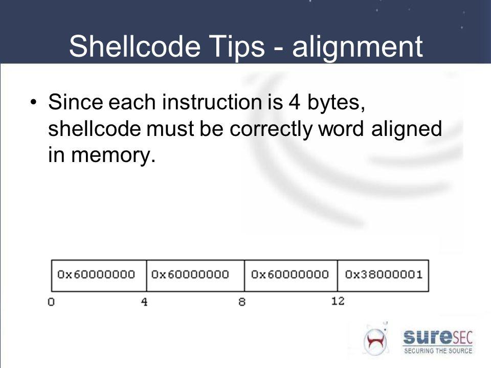 Shellcode Tips - alignment