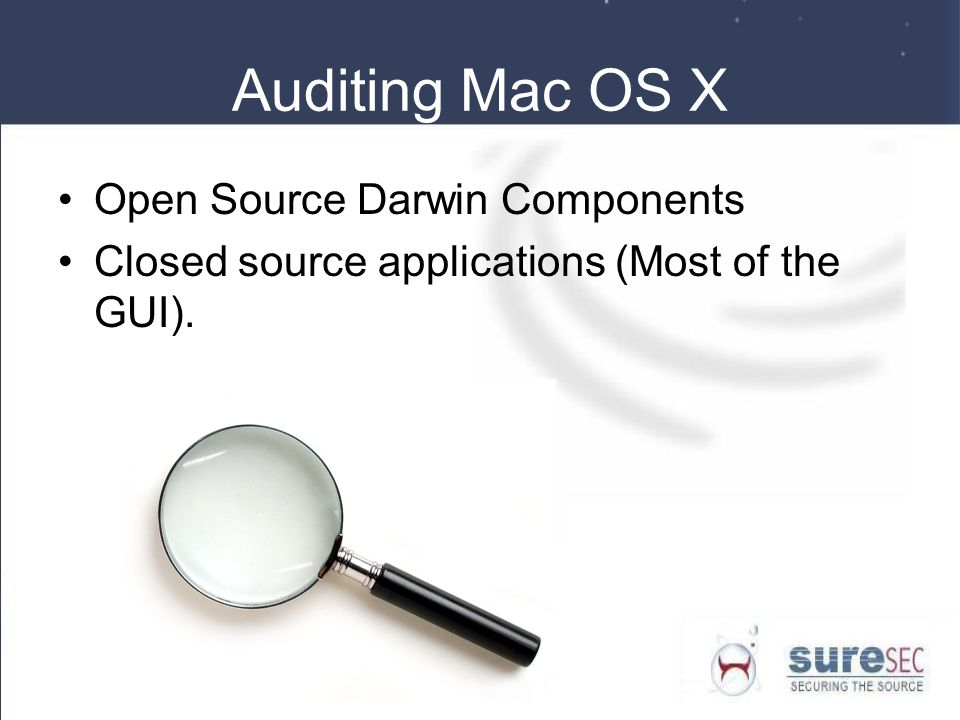 Auditing Mac OS X Open Source Darwin Components