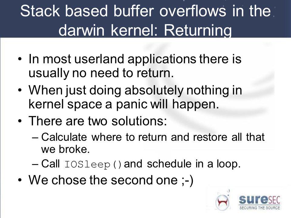 Stack based buffer overflows in the darwin kernel: Returning