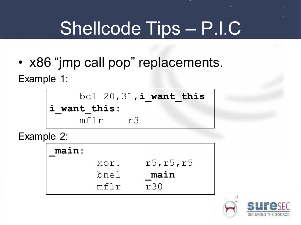 Shellcode Tips – P.I.C x86 jmp call pop replacements. Example 1: