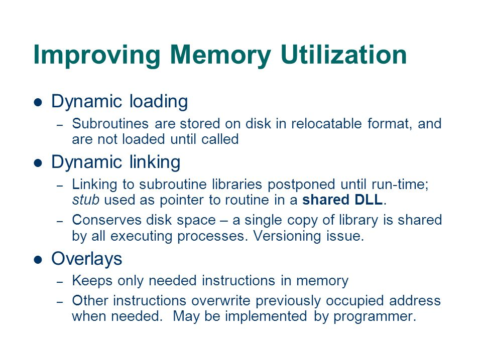 Improving Memory Utilization
