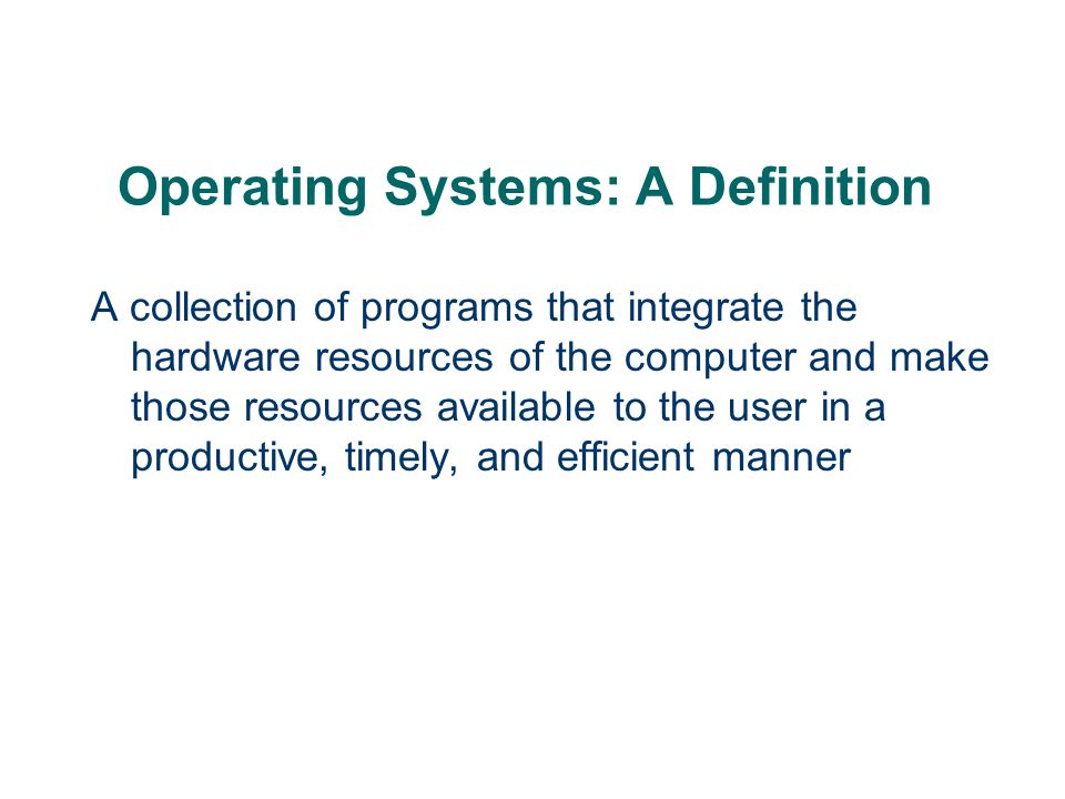 Operating Systems: A Definition