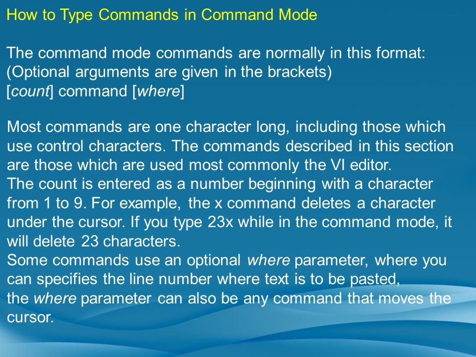 How to Type Commands in Command Mode