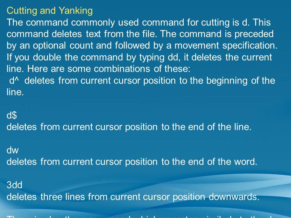 Cutting and Yanking