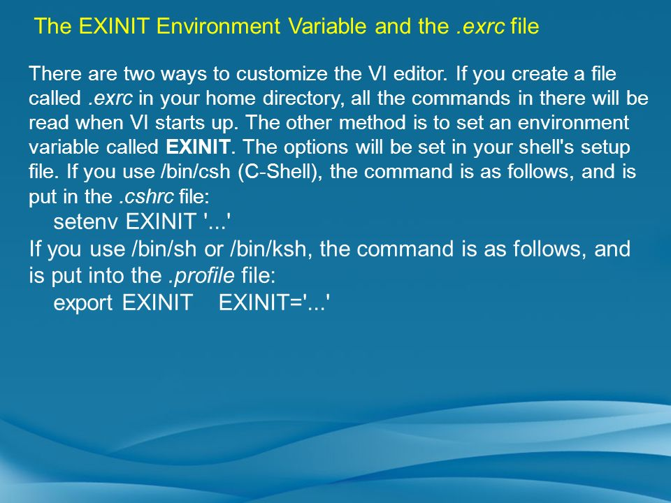 The EXINIT Environment Variable and the .exrc file
