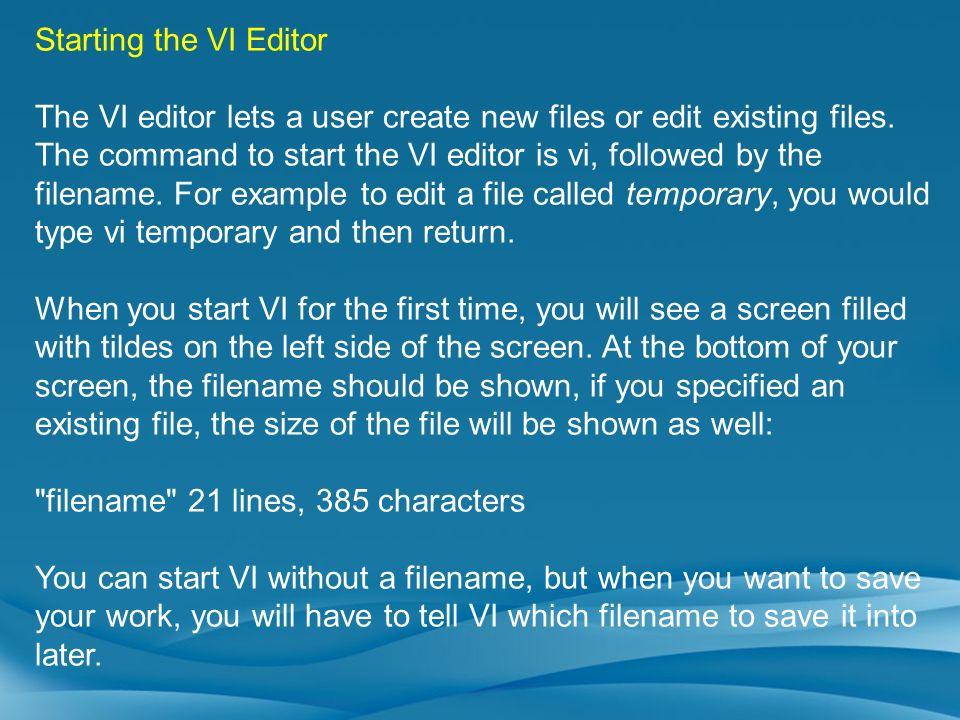 Starting the VI Editor