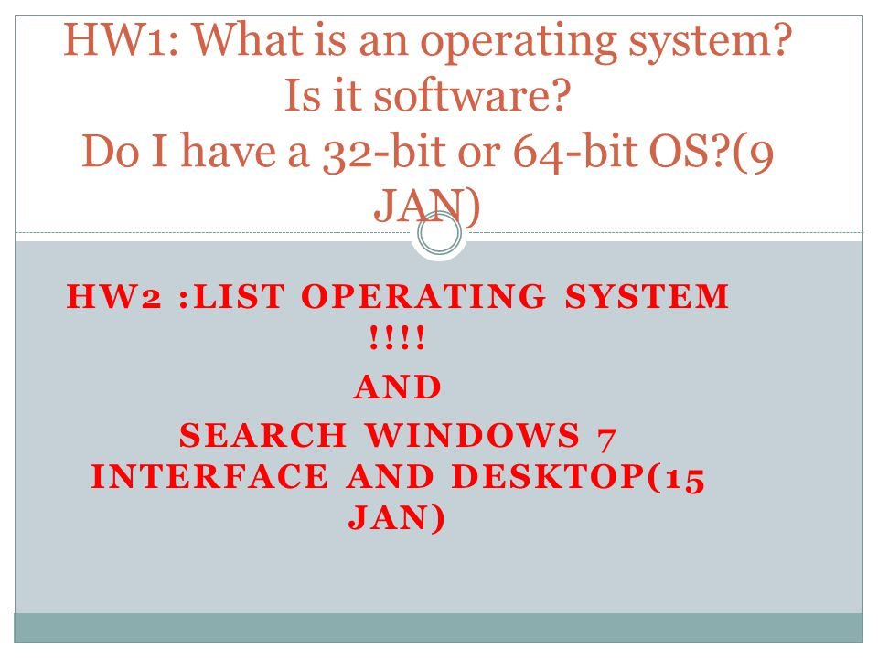 HW1: What is an operating system. Is it software