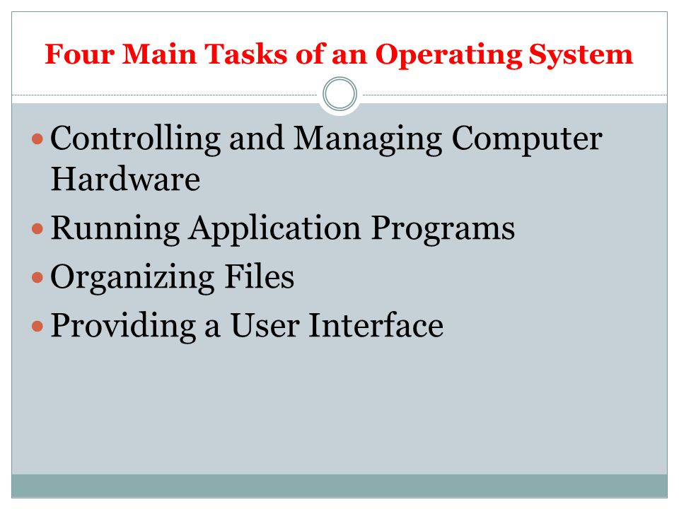Four Main Tasks of an Operating System