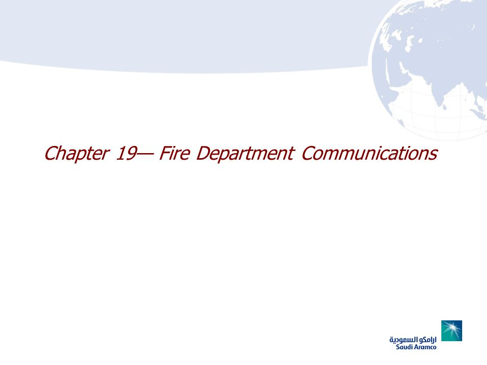 Chapter 19— Fire Department Communications