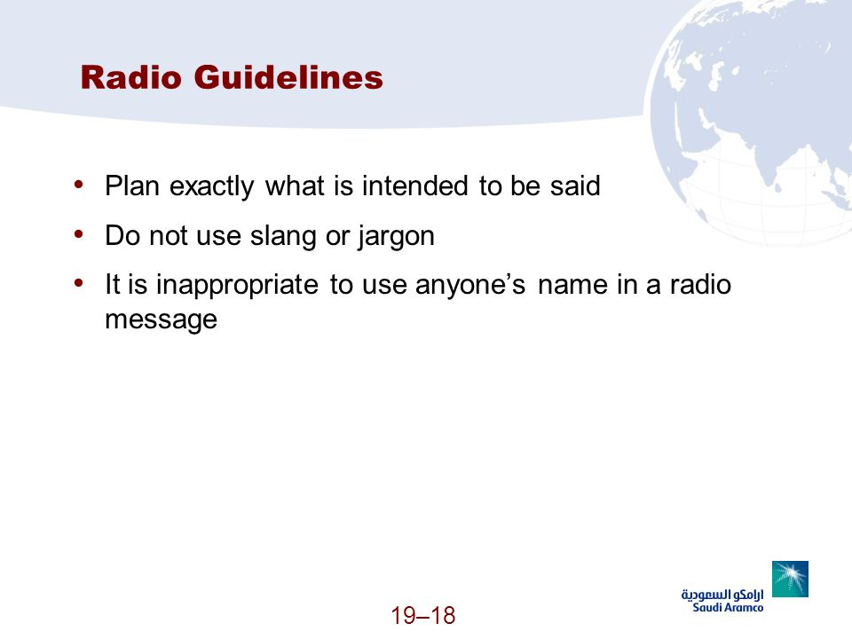 Radio Guidelines Plan exactly what is intended to be said