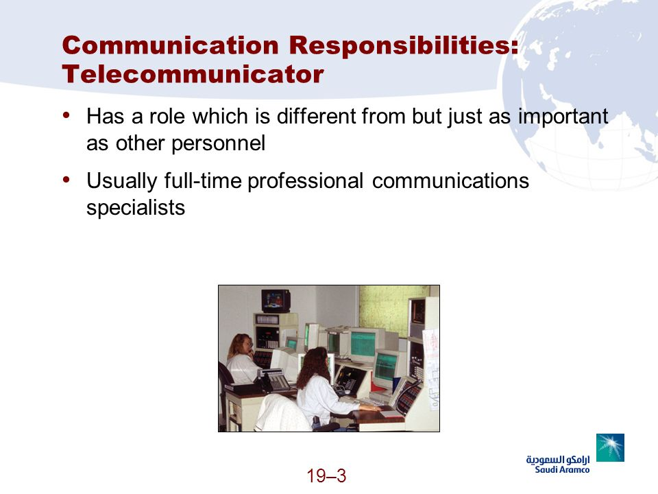 Communication Responsibilities: Telecommunicator