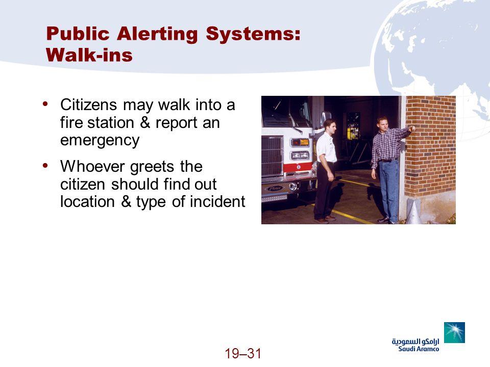 Public Alerting Systems: Walk-ins