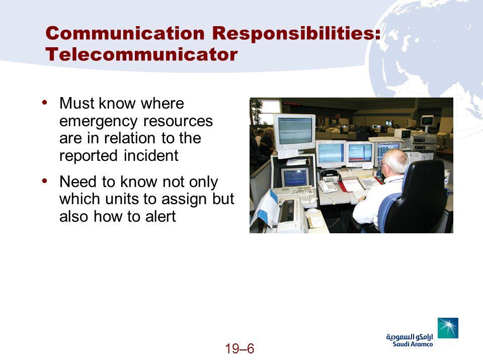 Communication Responsibilities: Telecommunicator