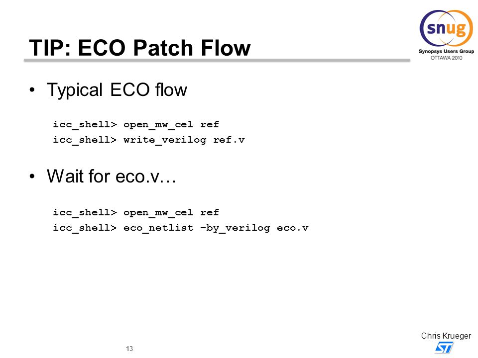 TIP: ECO Patch Flow Typical ECO flow Wait for eco.v…