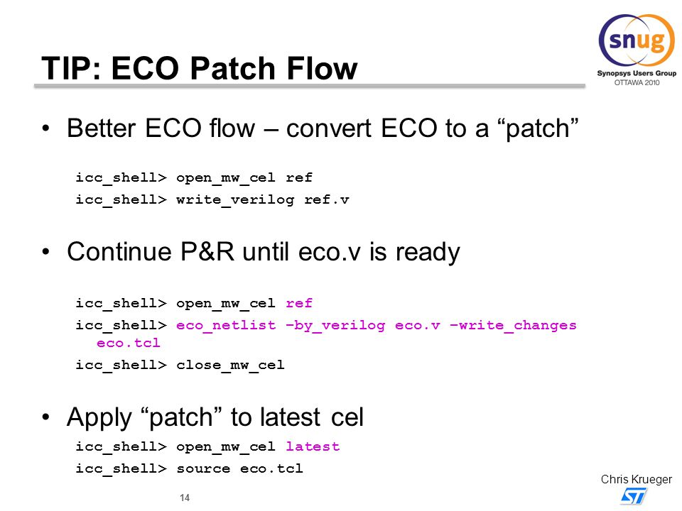 TIP: ECO Patch Flow Better ECO flow – convert ECO to a patch