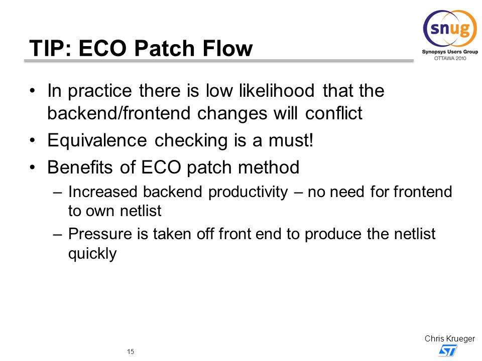 TIP: ECO Patch Flow In practice there is low likelihood that the backend/frontend changes will conflict.