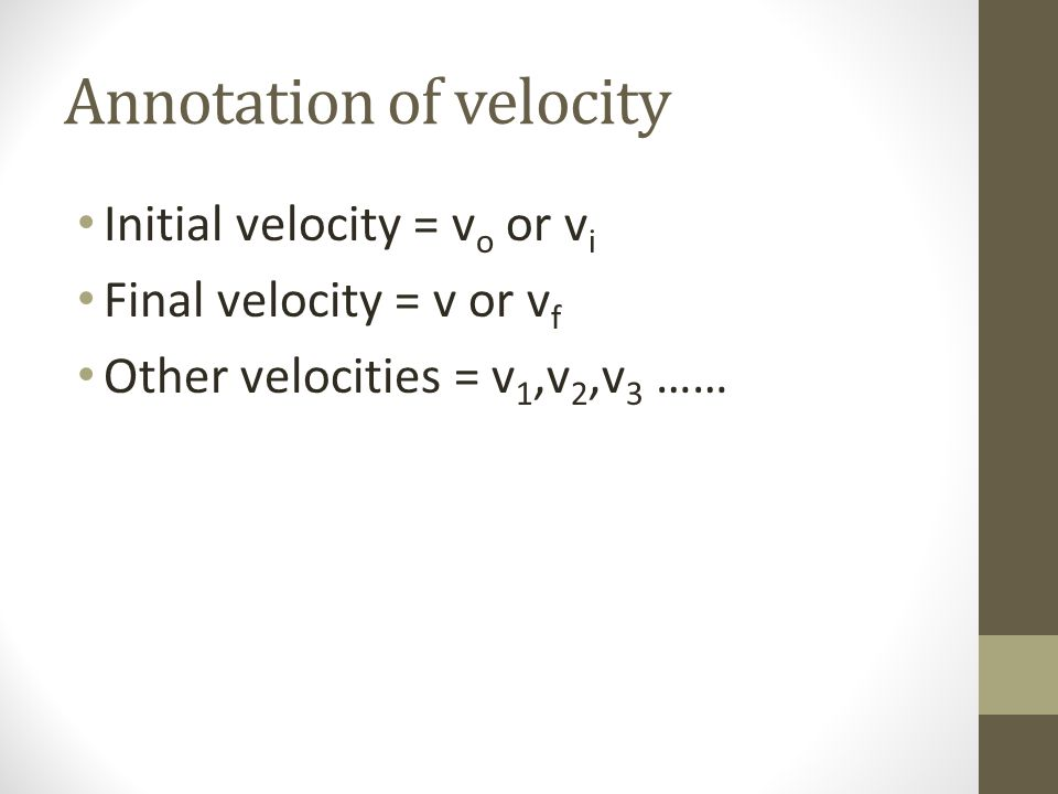 Annotation of velocity