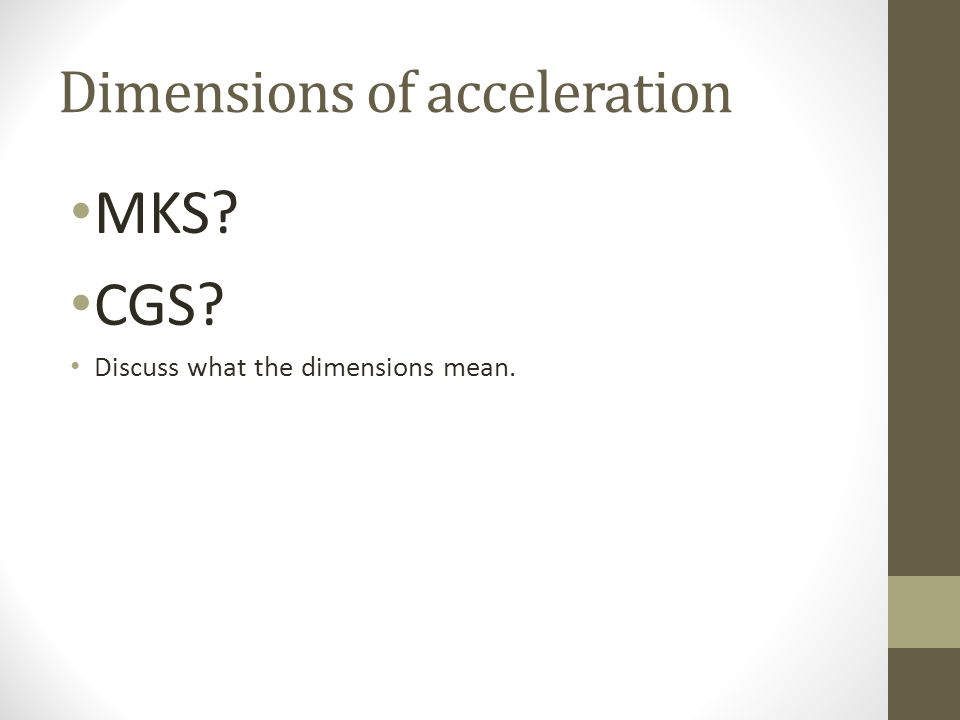 Dimensions of acceleration