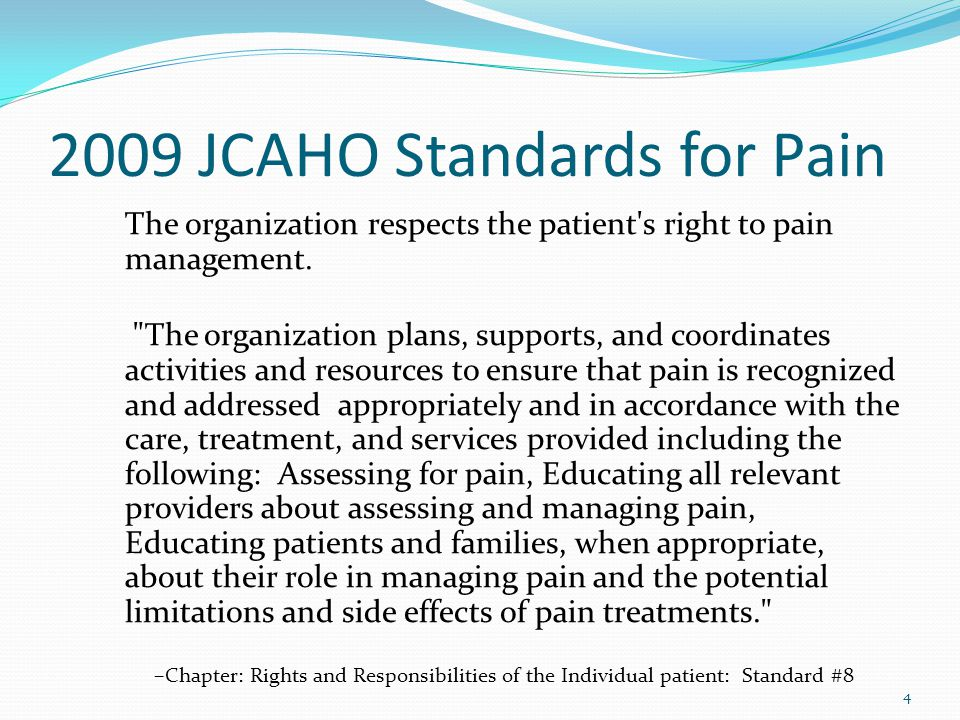 2009 JCAHO Standards for Pain