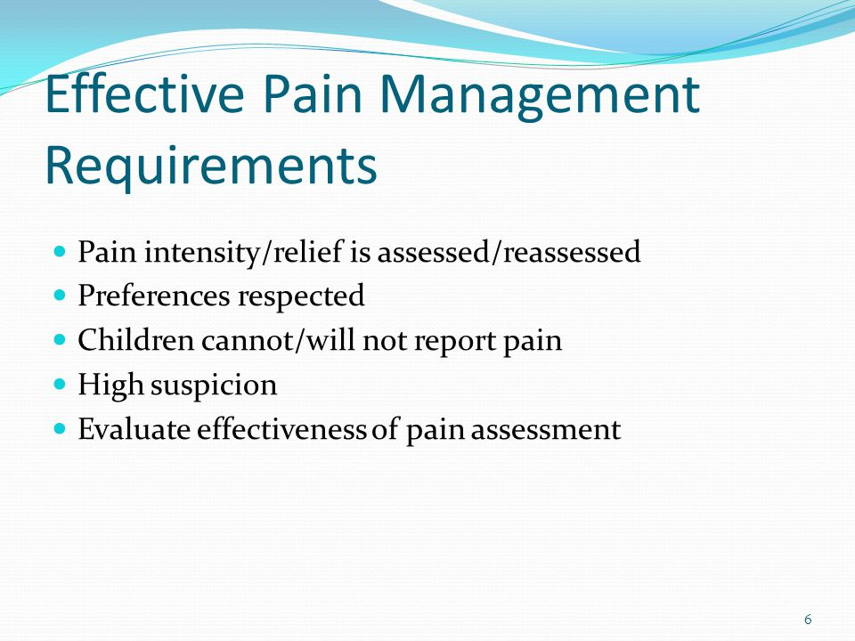 Effective Pain Management Requirements