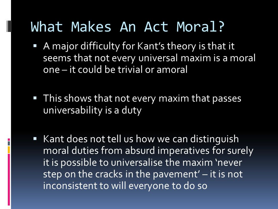 What Makes An Act Moral