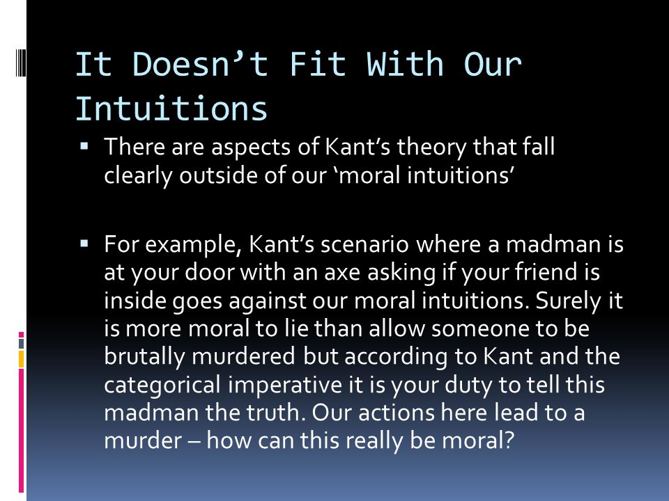 It Doesn't Fit With Our Intuitions