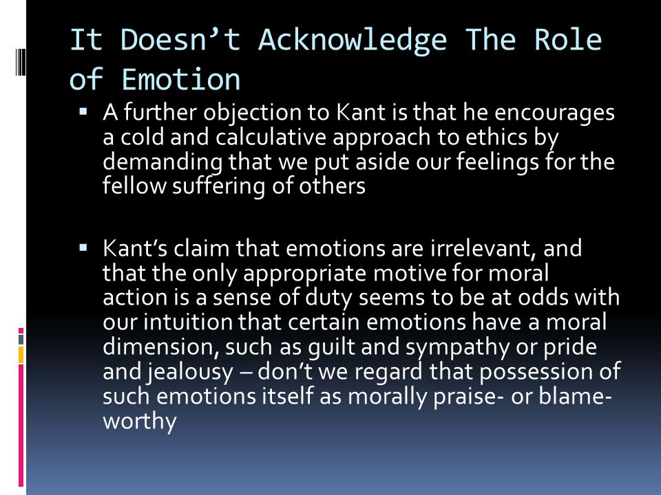 It Doesn't Acknowledge The Role of Emotion