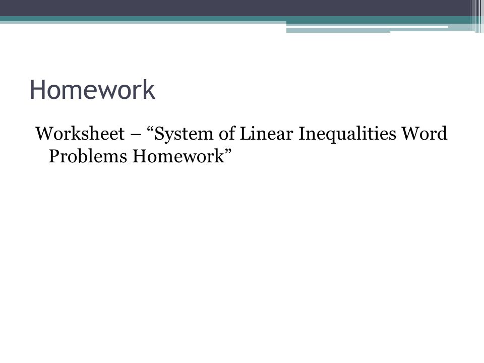 7 6 systems of linear inequalities word problems ppt video online download. Black Bedroom Furniture Sets. Home Design Ideas