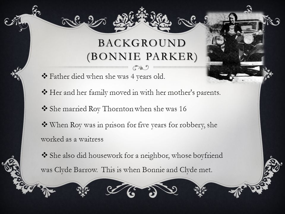 BACKGROUND (Bonnie parker)
