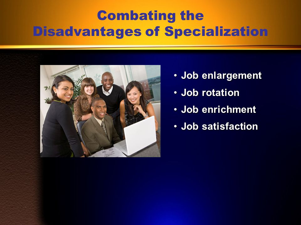Combating the Disadvantages of Specialization