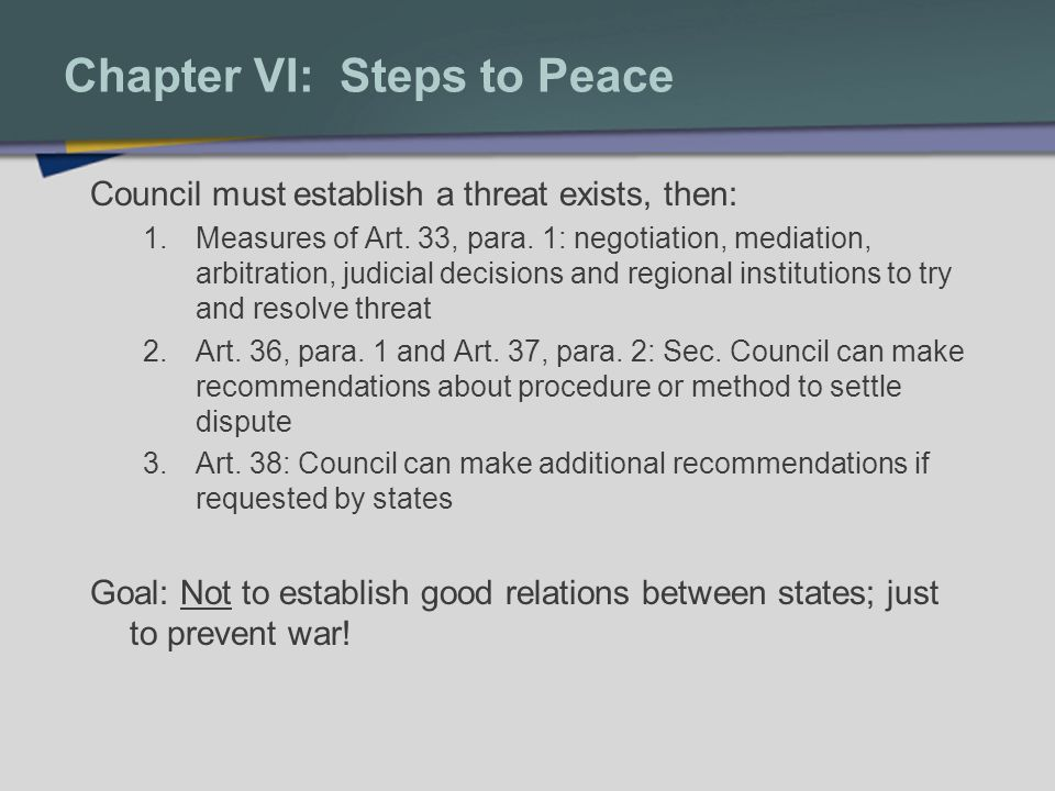 Chapter VI: Steps to Peace