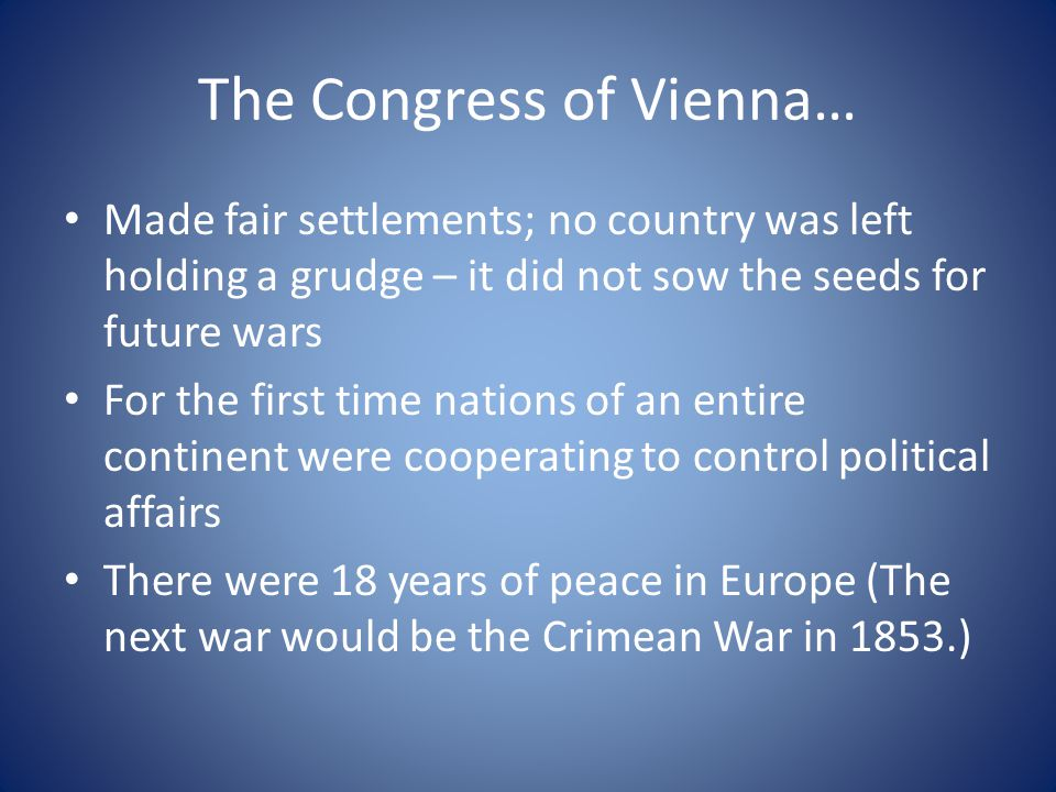 The Congress of Vienna…