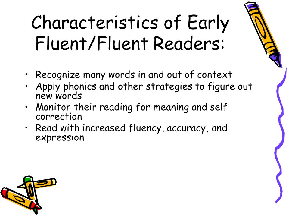 Characteristics of Early Fluent/Fluent Readers: