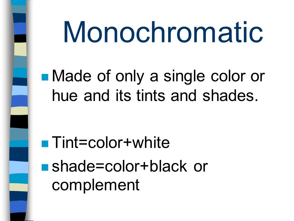 Complementary Colors that are directly opposite each other on the color wheel.