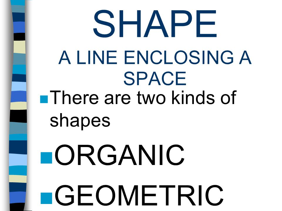 LINE A line is a dot moving in space