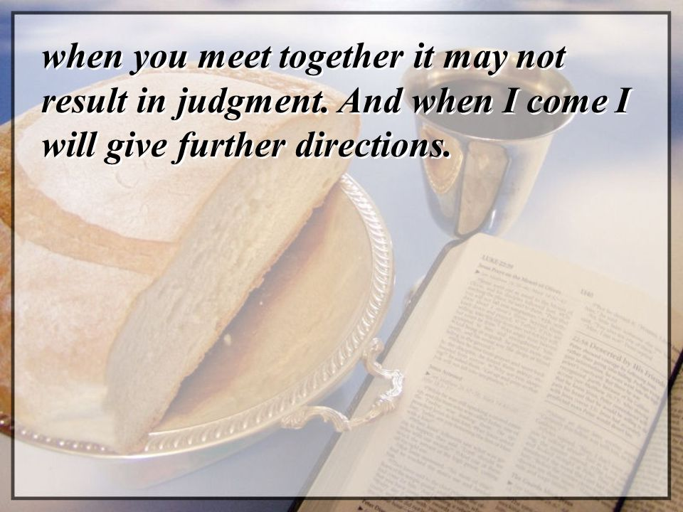 when you meet together it may not result in judgment