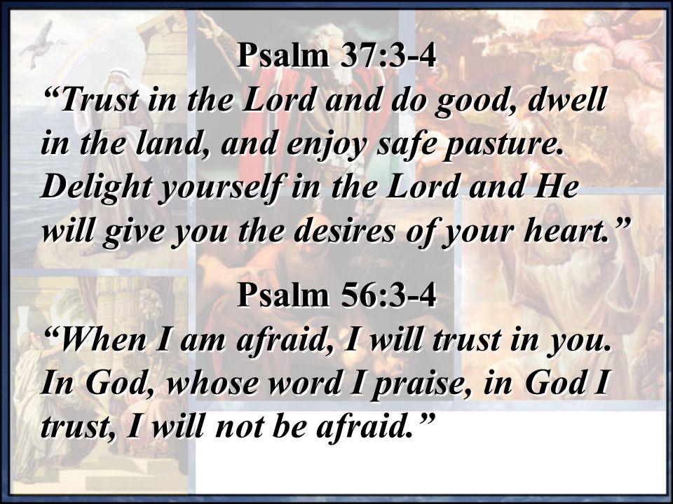 Psalm 37:3-4