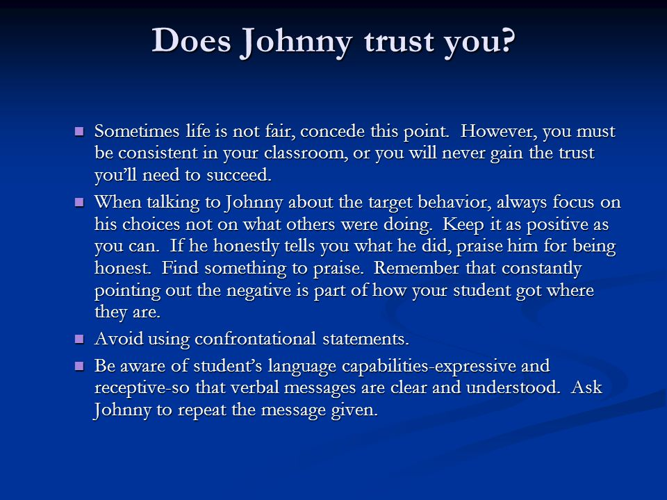 Does Johnny trust you